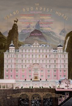 The Grand Budapest Hotel Poster - Can not wait!