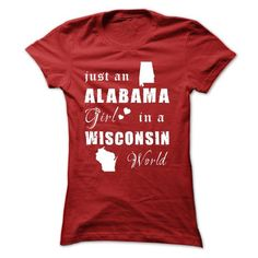 ALABAMA GIRLS IN WISCONSIN WORLD T-SHIRTS, HOODIES, SWEATSHIRT (19.99$ ==► Shopping Now)