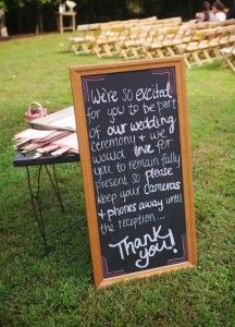 Unplugged weddings, a must! Its happening, y'all! No phones or cameras at our wedding ceremony, please! At the Reception-just stand behind the photographer with your cameras. PLEASE!
