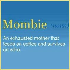 Mombie (noun)