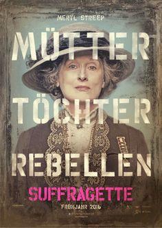 Mütter - Töchter - Rebellen (Meryl Streep) | SUFFRAGETTE - Der Film | Echte…