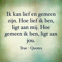 Klopt! I Love You Quotes, Love Yourself Quotes, Quotes To Live By, Sef Quotes, Down Quotes, Dutch Words, Word Sentences, Dutch Quotes, Perfection Quotes