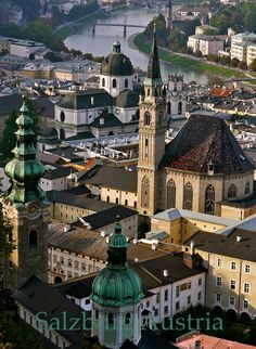 Salzburg, Austria. We were going there once but had to detour because of a strike. It's still on my list.