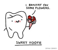 Such a sweet little tooth!