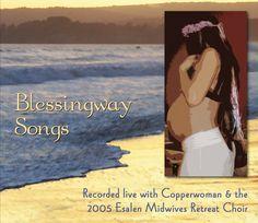 blessingway songs