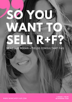 Want to become a Rodan and Fields Independent Consultant?  Read our new consultant FAQ.