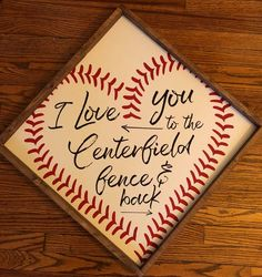 Graduation Party Decor Discover Love you to the Centerfield Fence and Back Wood Sign - Farmhouse Style - Sports Sign - Man Cave - Gym - Locker Room Sports Signs, Baseball Signs, Baseball Crafts, Baseball Quotes, Baseball Table, Baseball Decorations, Baseball Buckets, Espn Baseball, Backyard Baseball