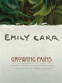 On my list…I grew up with the art of Emily Carr in British Columbia; I'd love to know more about her.