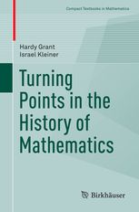 Turning points in the history of mathematics Grant, Hardy New York, NY : Springer Science+Business Media, 2015 Novedades Julio 2016