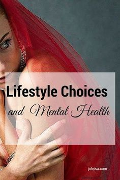 Lifestyle choices that affect your mental health. Another pinner said she would share with her church and workplace as there's so much we can look out for and so much we can do to help.