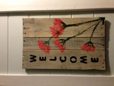 DIY pallet welcome sign