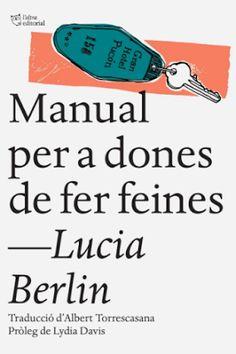 una tria dels millors contes de Lucia Berlin, una autora poc reconeguda en vida que ara està rebent, per fi, l'atenció que es mereix. Els relats, gairebé sempre autobiogràfics, constitueixen un retrat de les angoixes i aventures de l'autora, que va afrontar sempre la seva vida convulsa i complicada amb alegria i bon humor. All Locations, Pocket Edition, Editorial, Conte, Book Worms, Novels, In This Moment, Books, Man