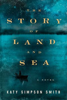 What we're reading: 'The Story of Land and Sea'