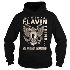 [Top tshirt name font] Its a FLAVIN Thing You Wouldnt Understand  Last Name Surname T-Shirt Eagle  Shirts of year  Its a FLAVIN Thing You Wouldnt Understand. FLAVIN Last Name Surname T-Shirt  Tshirt Guys Lady Hodie  SHARE and Get Discount Today Order now before we SELL OUT  Camping a breighner thing eagle a breit thing you wouldnt understand tshirt hoodie hoodies year name birthday a flavin thing you wouldnt understand last name surname