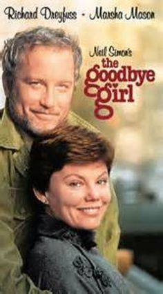 One of my favorites. The Goodbye Girl