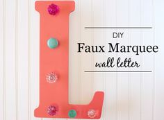 DIY Faux Marquee Letter - what a fab touch to a #kidsroom!