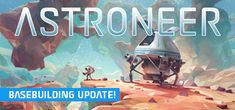 [Steam] Daily Deal: ASTRONEER 12.59/ 15.99/ $15.99 (20% off). ends march 16