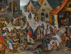 """After """"THE SEVEN ACTS OF MERCY"""" Pieter Brueghel the Younger. Painting is based on an older drawing by Pieter Brueghel the Elder, set in a century village square near Antwerp, showing mostly very poor people with patched clothing - Sotheby's Art Gallery, Pieter Bruegel The Elder, Old Master, Painting, Art, Corporal Works Of Mercy, Decorative Prints, Prints, Beautiful Art"""