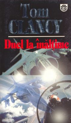 Duel la înălţime de Tom Clancy-Editura Rao-recenzie