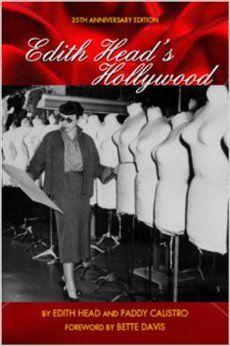 Edith Head's Hollywood: Edith Head, Paddy Calistro, Bette Davis: 9781883318895: Amazon.com: Books