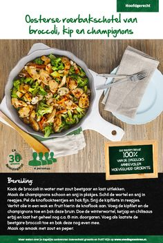 Oosterse roerbakschotel van broccoli, kip en champignons - Lidl Nederland Good Healthy Recipes, Skinny Recipes, Vegetarian Recipes, Delicious Recipes, Asian Dinner Recipes, Asian Recipes, Healthy Diners, Pesco Vegetarian, Easy Cooking