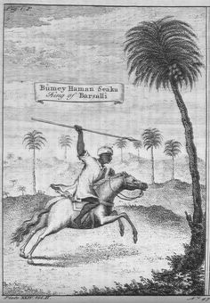 """King of Barsalli, 1732. Shows King Bumey Haman Seaka, mounted on horse and wielding a spear. """"Barsalli,"""" a Wolof Kingdom adjacent to Gambia river"""