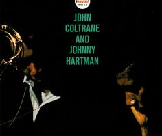 "Recorded on March 7, 1963, ""John Coltrane and Johnny Hartman"" is a 1963 studio album featuring John Coltrane and Johnny Hartman with Jimmy Garrison, Elvin Jones and McCoy Tyner. TODAY in LA COLLECTION on RVJ >> http://go.rvj.pm/ad4"