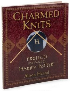 Latest Cost-Free knitting projects harry potter Concepts Knitters will appreciate the charmed patterns from within this book, Charmed Knits: Projects for Fa Tricot Harry Potter, Harry Potter Scarf, First Harry Potter, Harry Potter Charms, Easy Knitting Projects, Knitting Blogs, Free Knitting, Creative Knitting, Knitting Ideas