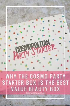 Why the Cosmopolitan Party Starter box is the best value Beauty box