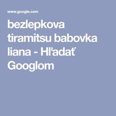 bezlepkova tiramitsu babovka liana - Hľadať Googlom Boarding Pass