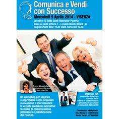 Comunica e Vendi con Successo! A Vicenza il 9 Aprile ore 20.00 !!