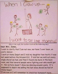 """ha! i love kid's homework madness...kind of like when my son told his teacher that i go to a hotel at night and make money. """" or mommys sleeps at a hotel for money"""""""