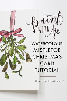 Watercolor Christmas Card Tutorial                                                                                                                                                                                 More