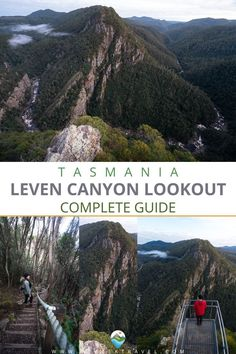 This contains: LEVEN CANYON Top Travel Destinations, Travel Tips, Australia Travel Guide, Adventure Activities, Short Trip, Travel Information, Tasmania, Solo Travel, Day Trips