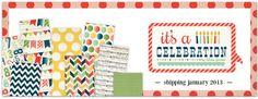 Nouvelle collection Carta Bella - It's A Celebration, en stock sur www.boitascrap.com  La Boit'A Scrap : La caverne aux merveilles pour les passionnés de Scrapbooking