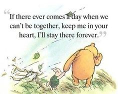 When its chilly, windy and/or rainy.I called it a winnie the pooh day. Reminds me of the classic pooh bear books where you'd see Pooh and Piglet walking while its windy and chilly. I love classic winnie the pooh. Good Quotes, Cute Quotes, Inspirational Quotes, Sweetest Quotes, Loss Of A Loved One Quotes, Sweetest Thing, Quotes About Loss, Quotes About Death, Awesome Quotes