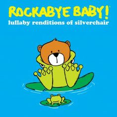 Rockabye Baby! Lullaby Renditions of Silverchair