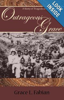 ║≡|≡║  Outrageous Grace: A Story of Tragedy and Forgiveness by Grace L. Fabian - an incredible story!