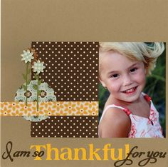 I am so Thankful for you-Fall Layout