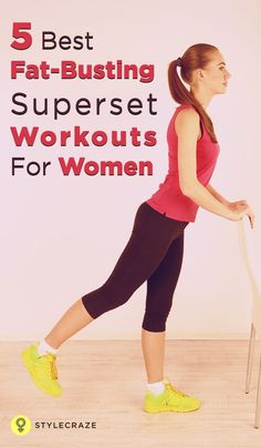 5 Best Fat-Busting Superset Workouts for Women