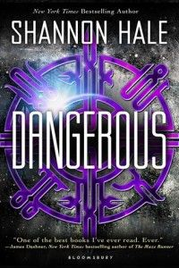 Review: Dangerous by Shannon Hale -Dangerous by Shannon Hale is bursting with mystery, betrayal, love, and tragedy. It's a great novel for science fiction lovers and fans of other space themed novels. Check it out when you can, you will enjoy it even if you don't love it! (click image to read full review)