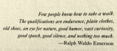 quotes about walking | Ralph Waldo Emerson quote about Walking | Content in a Cottage