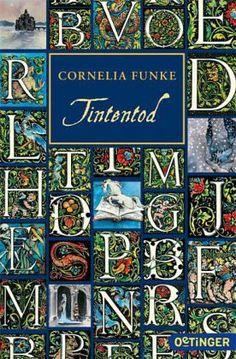 Tintentod / Tintenwelt Bd.3 - Funke, Cornelia