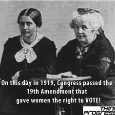 June Congress passed the Amendment that gave women the right to VOTE! Pictured are women's vote advocates Susan B Anthony and Elizabeth Cady Stanton. ABOUT TIME I SAY! Women In History, World History, Great Women, Amazing Women, Elizabeth Cady Stanton, 19th Amendment, Susan B Anthony, Right To Vote, Brave Women