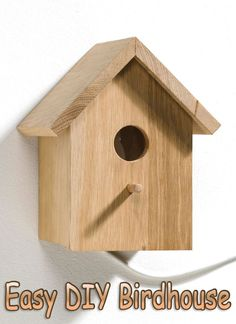 How to Make an Easy DIY Birdhouse Want to see how a small shopping list can yield big results? Make this DIY birdhouse from a single pine board!