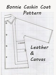 Bonnie Cashin coats like this one in leather on canvas for Sills, have a very simple, easy to draft and sew pattern.  To help in underst...