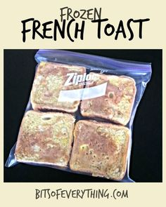 Frozen French Toast! Brilliant idea!  Freeze French Toast so they are quick and easy in the mornings!  Just put them in the toaster, and they are ready!  by Bits of everything.com