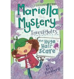 Third title in the series about Mariella Mystery - there's no mystery too mysterious, no problem too perplexing. The perfect read for 7  girls and fans of Clarice Bean and Dork Diaries.
