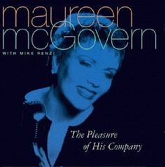 Maureen McGovern / Mike Renzi - The Pleasure of His Company - Music CD 1998 #TraditionalVocal