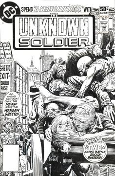 Joe Kubert Unknown Soldier Warsaw Ghetto Cover Original Art (DC, Nearly thirty years after the - Available at 2010 February Signature Comics. Comic Book Pages, Comic Book Artists, Comic Artist, Comic Books Art, Frank Frazetta, Anton, Dc Comics, Comic Frame, Joe Kubert